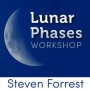 Lunar Phases Workshop with Steven Forrest