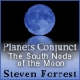 Planets Conjunct the South Node