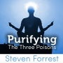 Purifying the 3 Poisons