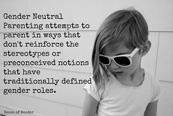 Gender Neutral Parenting